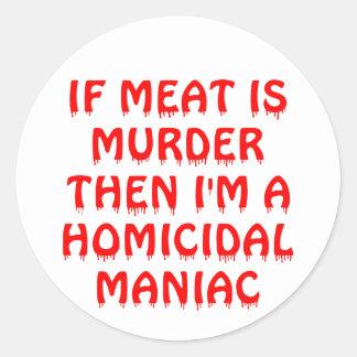 肉が私によってが殺人の狂人である殺害なら ラウンドシール