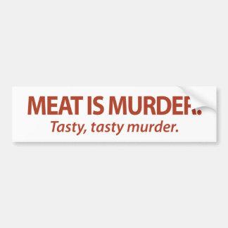 肉は風味がよい殺害…風味がよい殺害です バンパーステッカー