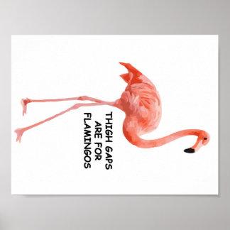 腿のギャップはフラミンゴのためです ポスター