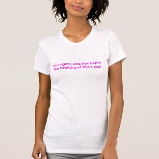 膣は害を与えられませんでした Tシャツ