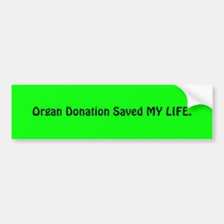 臓器提供は私の生命を救いました バンパーステッカー