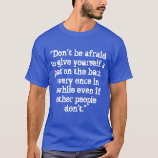 自己承認のTシャツ Tシャツ