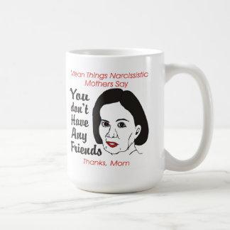 自己陶酔的な母友人のマグがありません コーヒーマグカップ
