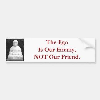 自我は私達の敵私達の友人ではなくではないです バンパーステッカー