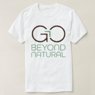 自然なTシャツを越えて行って下さい Tシャツ
