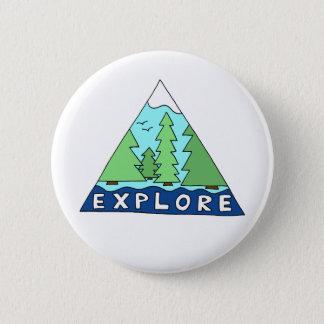 自然のアウトドアの荒野山を探検して下さい 5.7CM 丸型バッジ