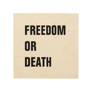自由か死! 感動的な引用文の黒い木 ウッドウォールアート