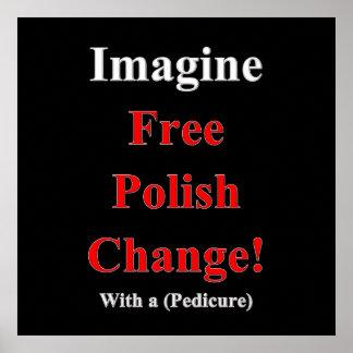 自由なポーランドの変更ポスターマットを想像して下さい ポスター