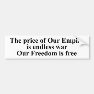 自由の価格は永遠の警戒ない戦争です バンパーステッカー
