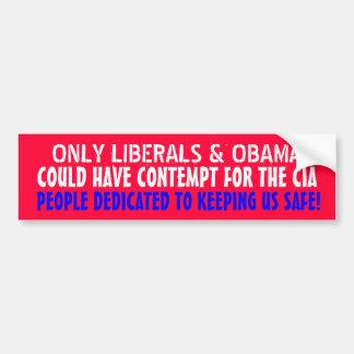 自由主義者だけCIAのための軽蔑があることができます バンパーステッカー