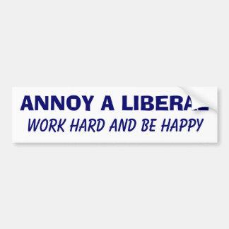 自由主義者を-仕事の懸命悩まし、幸せがあって下さい バンパーステッカー