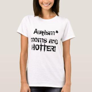 自閉症のお母さんはより熱いティーです Tシャツ