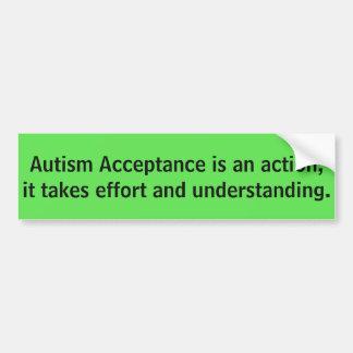 自閉症の受諾は行為…です バンパーステッカー