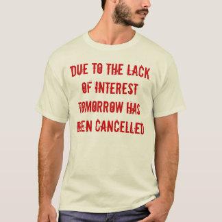 興味のワイシャツの欠乏 Tシャツ