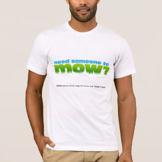 芝生の余分お金を刈って下さい。昇進のワイシャツ。 2味方される Tシャツ