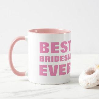 花嫁から彼女のbridsemaidの最も最高のな新婦付添人への マグカップ