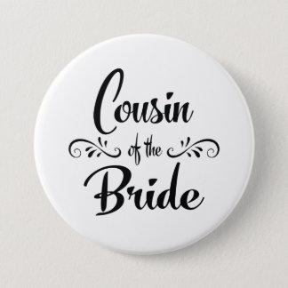 花嫁の結婚式のリハーサルの夕食のいとこ 缶バッジ
