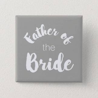 花嫁ボタンの父-カスタムな色! 5.1CM 正方形バッジ