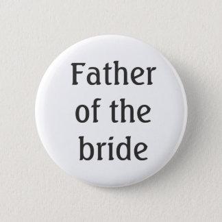 花嫁ボタンの父 5.7CM 丸型バッジ