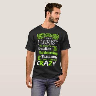 花屋の創造的で勤勉で熱情的なTシャツ Tシャツ