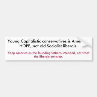 若く資本主義的な保守主義者はアメリカのH…です バンパーステッカー
