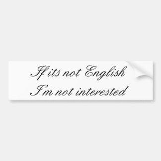 英語が、私興味を起こさせられなければ バンパーステッカー
