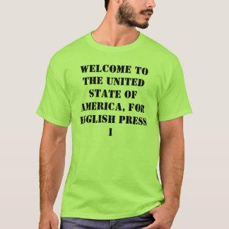 英語のためのアメリカの統一されたな州へようこそ、… Tシャツ