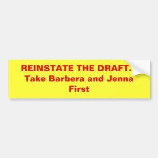 荷車を引くの…最初に取りますバーベラおよびJennaを復帰させて下さい バンパーステッカー