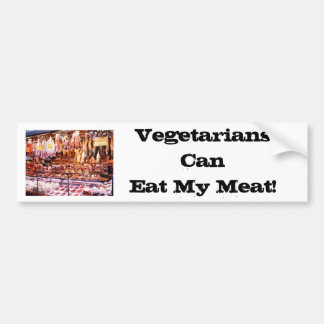 菜食主義者は私の肉を食べることができます! (バンパーステッカー) バンパーステッカー