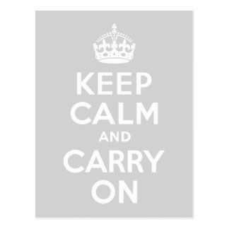 薄い灰色のKeep Calm and Carry On ポストカード