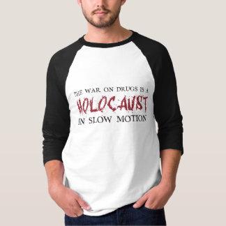 薬剤の戦争はスローモーションのホロコーストです Tシャツ