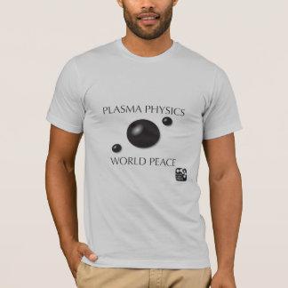 血しょうPhysic =世界平和 Tシャツ