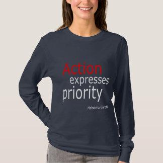 行為は優先順位を表現します。 Tシャツ