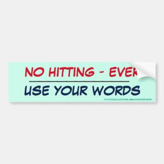 衝突無し- -- あなたの単語を使用して下さい バンパーステッカー