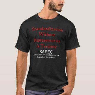 表示のない標準化は専制政治です Tシャツ