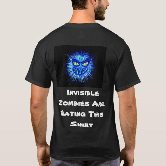 見えないゾンビはこのワイシャツを食べています Tシャツ