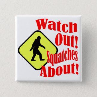 見て下さい! 約Squatches! 5.1cm 正方形バッジ