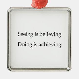 見ることはすることを達成しています信じています シルバーカラー正方形オーナメント