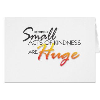 親切さの小さい行為は巨大なカードです カード