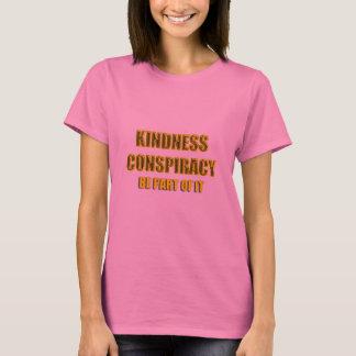 親切さの陰謀 Tシャツ