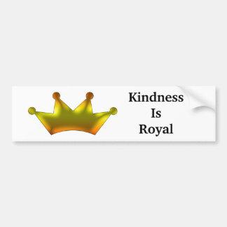 親切さは王室のです バンパーステッカー