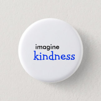 、親切さ想像して下さい 缶バッジ