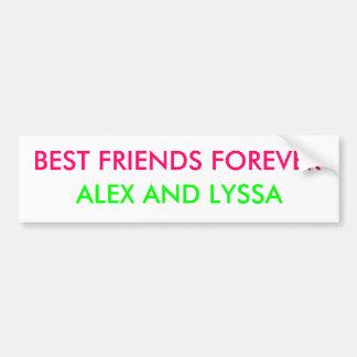 親友永久に、アレックスおよびLYSSA バンパーステッカー