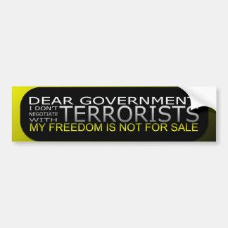 親愛なる政府: 私はテロリストと交渉しません バンパーステッカー