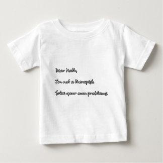 親愛なるMath、私は療法士ではないです ベビーTシャツ