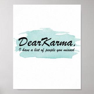 親愛なカルマ私はあなたが恋しく思った人々のリストを有します ポスター