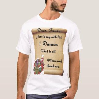 親愛なサンタのクリスマスの欲しい物のリストDamon Tシャツ