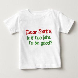 親愛なサンタは遅いそれ余りによいためにです ベビーTシャツ