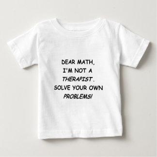親愛な数学、私は療法士ではないです ベビーTシャツ