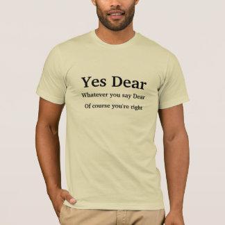 親愛なYes Tシャツ